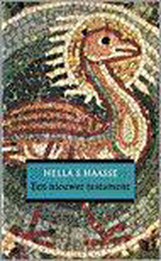 Een nieuwer testament - Hella S. Haasse |
