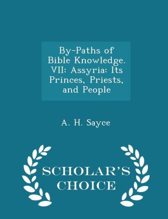 By-Paths of Bible Knowledge. VII