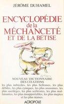 Encyclopédie de la méchanceté et de la bêtise