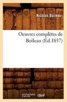 Oeuvres Compl tes de Boileau ( d.1857)