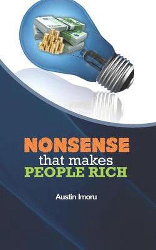 Nonsense that makes People Rich