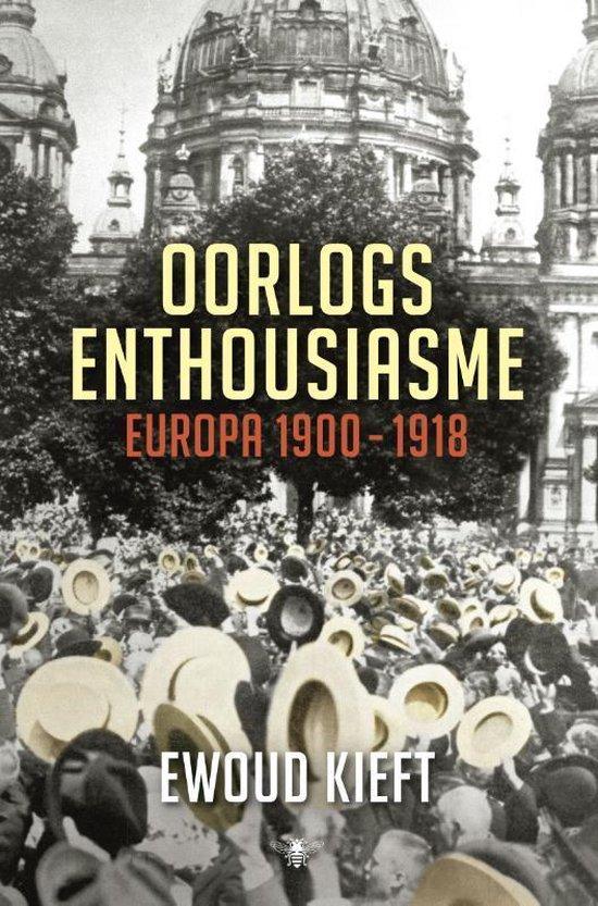 Boek cover Oorlogsenthousiasme van Ewoud Kieft (Hardcover)