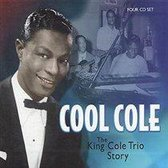 Cool Cole: The King Cole Trio Story