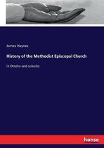 History of the Methodist Episcopal Church