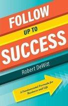 Follow Up to Success