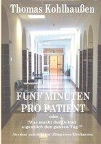 Funf Minuten pro Patient