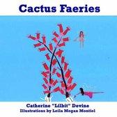 Cactus Faeries