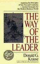 The Way of the Leader / Donald G. Krause.