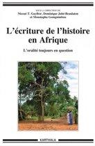 L'écriture de l'histoire en Afrique