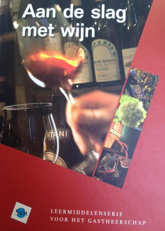 Aan de slag met wijn - N. Minkjan-Veenhuizen | Fthsonline.com