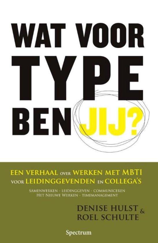 Boek cover Wat voor type ben jij? van Denise Hulst (Onbekend)