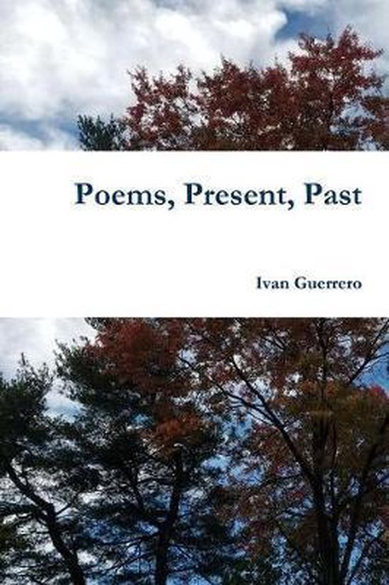 Poems, Present, Past