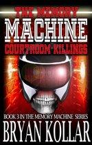 Memory Machine Courtroom Killings