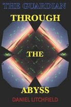 Through the Abyss