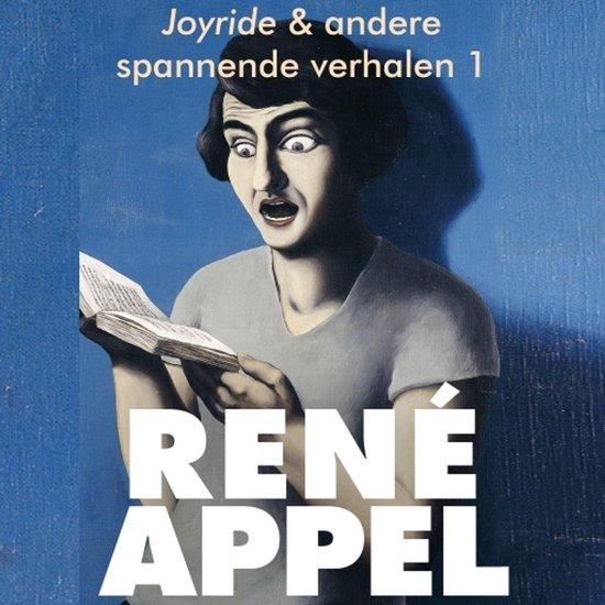Spannende verhalen uit Joyride & andere spannende verhalen 1 - Rene Appel pdf epub