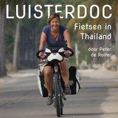Luisterdoc 5 - Fietsen in Thailand