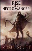 Rise of a Necromancer