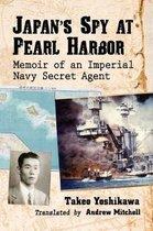 Japan's Spy at Pearl Harbor