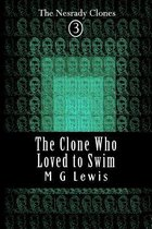 The Clone Who Loved to Swim