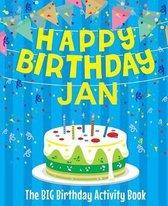 Happy Birthday Jan - The Big Birthday Activity Book