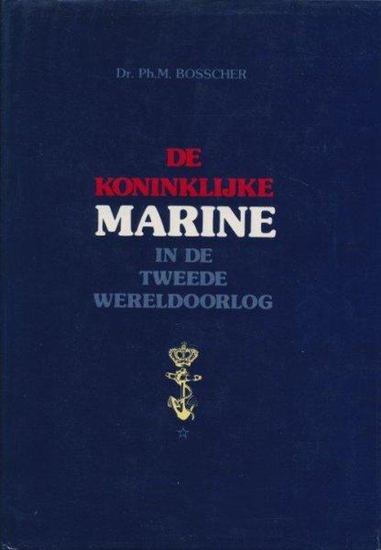 De Koninklijke Marine in de Tweede Wereldoorlog deel 1