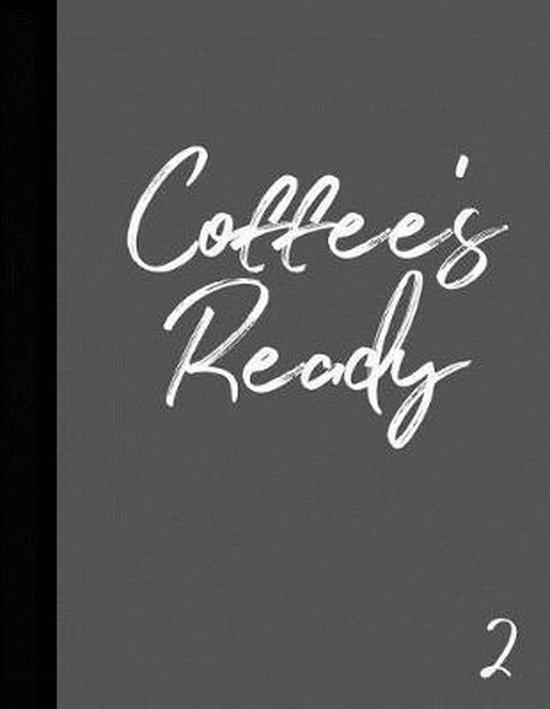 Coffee's Ready 2