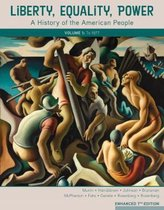 Liberty, Equality, Power: A History of the American People, Volume I