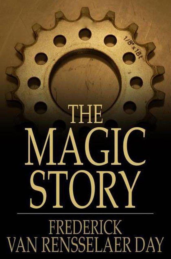 Boek cover The Magic Story van Frederick Van Rensselaer Dey (Onbekend)