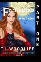 Familiars of the Gal re- Part One
