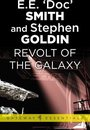 Revolt of the Galaxy
