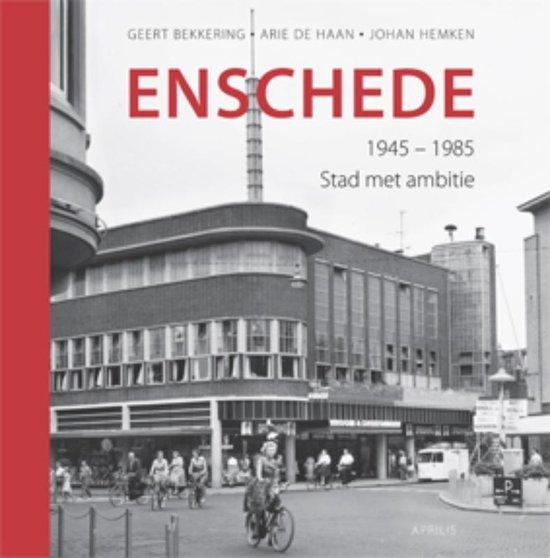 Enschede, 1945-1985 - G. Bekkering | Fthsonline.com