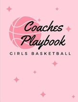 Girls Basketball Coaches Playbook