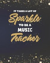 It Takes A Lot Of Sparkle To Be A Music Teacher