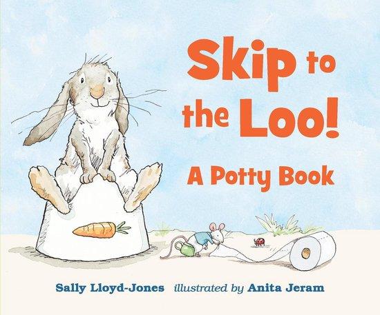 Boek cover Skip to the Loo! A Potty Book van Sally Lloyd-Jones (Hardcover)
