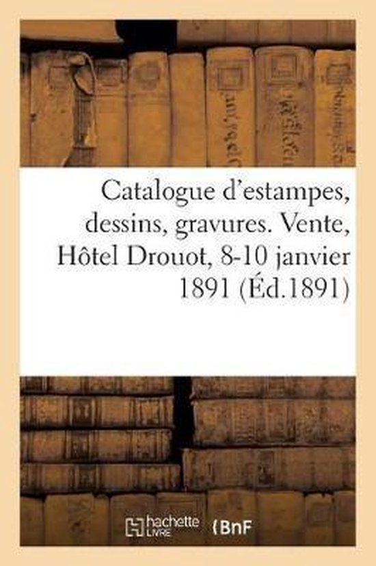 Catalogue d'estampes, catalogues illustres, dessins et gravures encadres