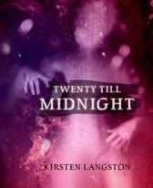 Twenty Till Midnight
