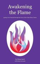 Awakening the Flame