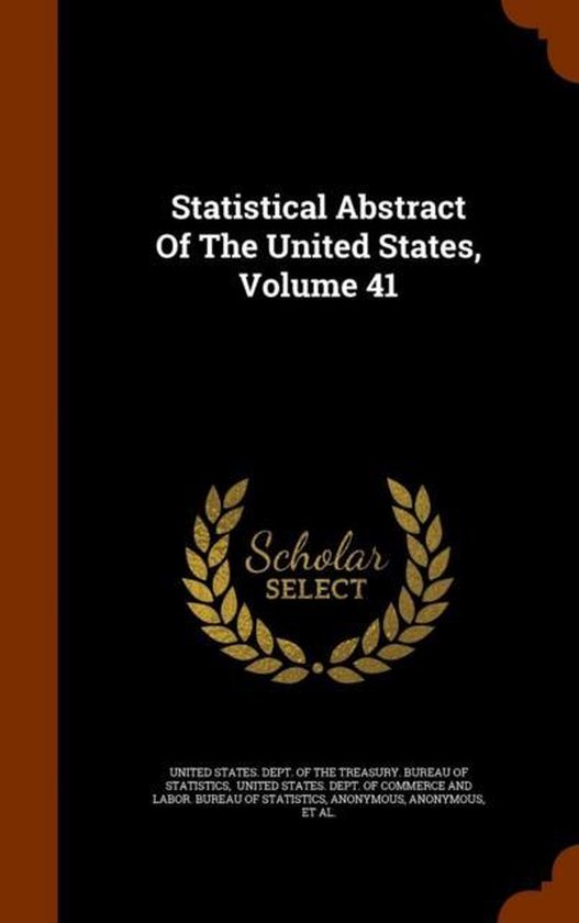 Statistical Abstract of the United States, Volume 41