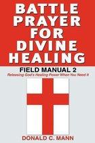 Battle Prayer for Divine Healing