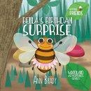 Bella's Birthday Surprise