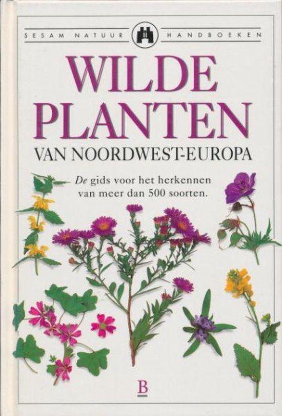 Wilde Planten van Noordwest Europa - Francisca Gonzalez-Arias |