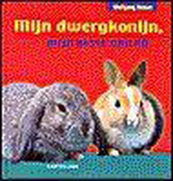 Mijn Dwergkonijn - Wolfgang Hensel |