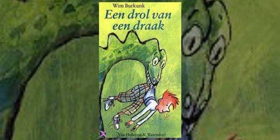 Een drol van een draak - Wim Burkunk |