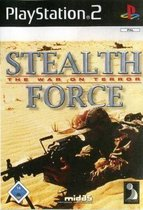 Stealth Force - The War On Terrorist