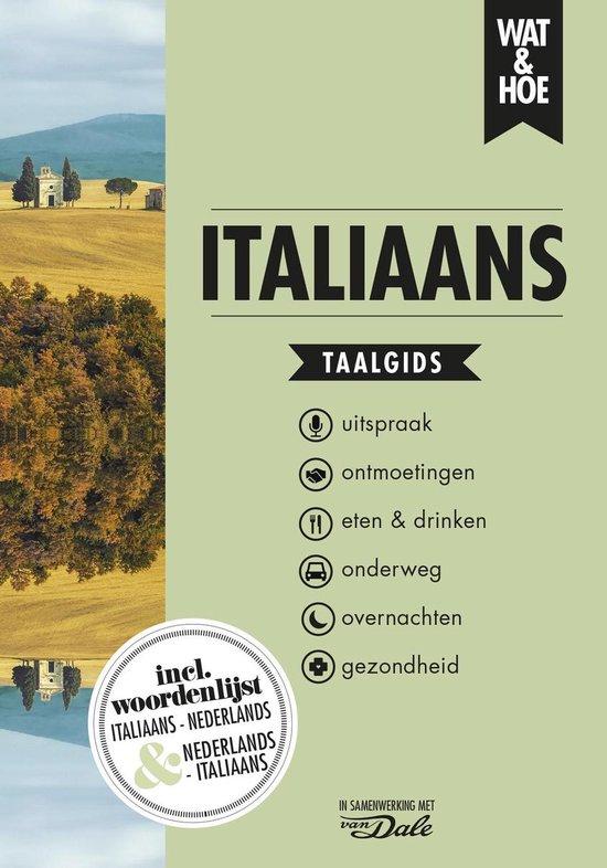 Wat & Hoe taalgids - Italiaans - Wat & Hoe Taalgids  
