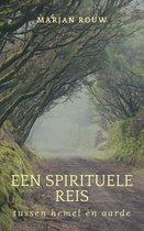 Een spirituele reis tussen hemel en aarde