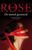 Boek cover De mond gesnoerd van Karen Rose (Paperback)