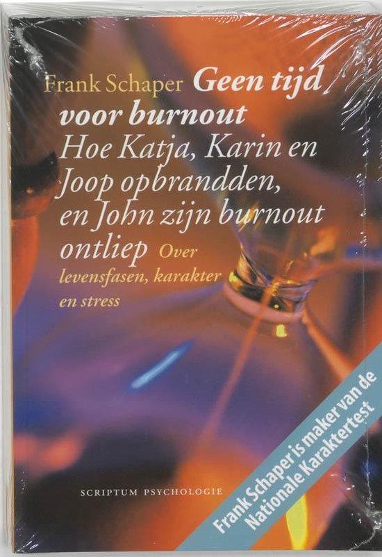 Geen Tijd Voor Burnout - Frank Schaper |