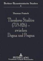 Theodoros Studites (759-826) - Zwischen Dogma Und Pragma