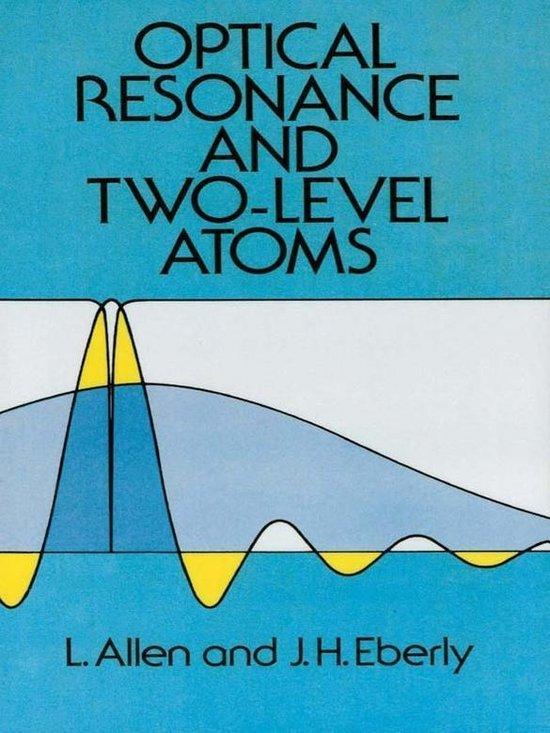 Boek cover Optical Resonance and Two-Level Atoms van L Allen (Onbekend)
